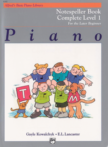 Alfred's Basic Piano Course - Notespeller Book - Complete Level 1 (1A/1B)