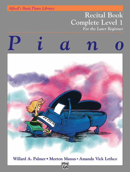 Alfred's Basic Piano Course - Recital Book - Complete Level 1 (1A/1B)