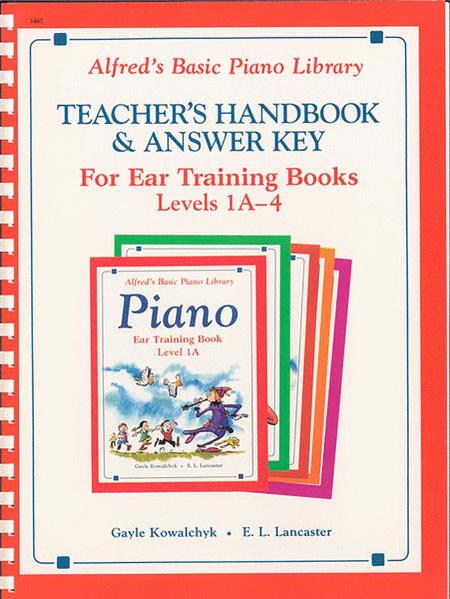 Alfred's Basic Piano Course - Ear Training Teacher's Handbook And Answer Key, Levels 1A-4