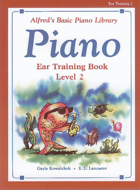 Alfred's Basic Piano Course - Ear Training, Book 2