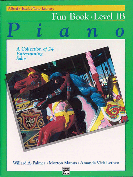 Alfred's Basic Piano Course - Fun Book Level 1B