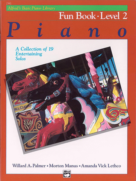 Alfred's Basic Piano Course - Fun Book, Book 2
