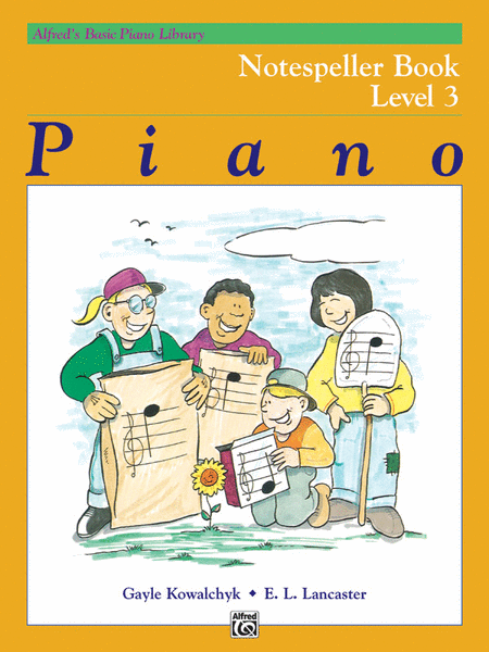 Alfred's Basic Piano Course - Notespeller, Book 3