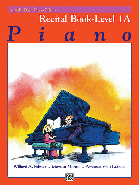 Alfred's Basic Piano Course - Recital Book (Level 1A)