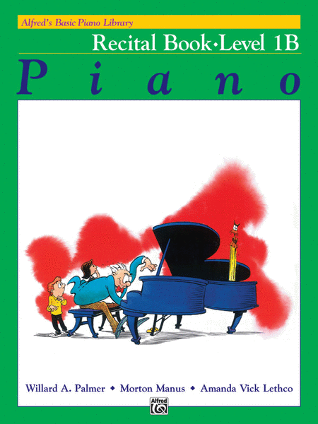Alfred's Basic Piano Course - Recital Book (Level 1B)