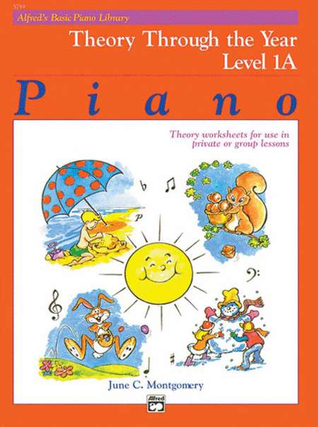 Alfred's Basic Piano Course - Theory Through The Year (Level 1A)