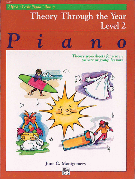 Alfred's Basic Piano Course - Theory Through the Year, Book 2