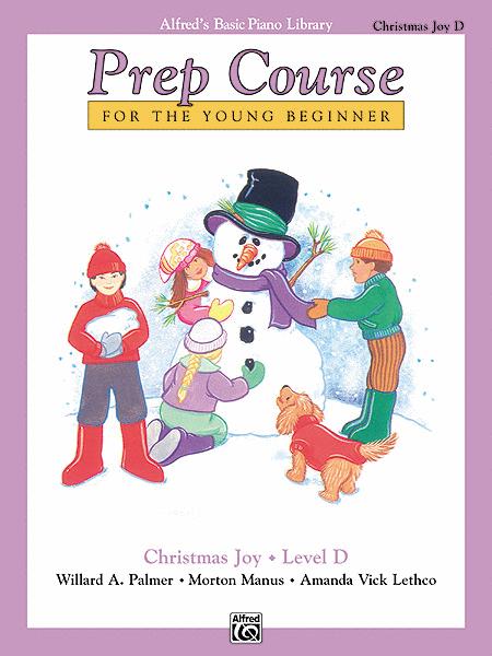 Alfred's Basic Piano Prep Course Christmas Joy!, Book D