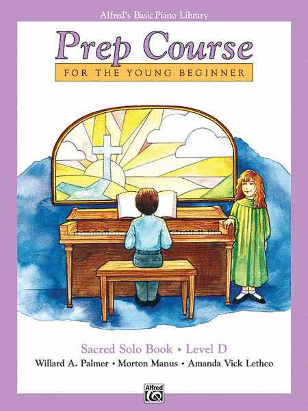 Alfred's Basic Piano Prep Course Sacred Solo Book, Book D