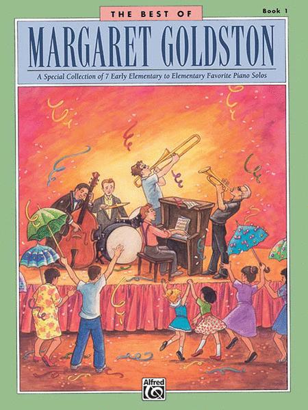 The Best of Margaret Goldston, Book 1