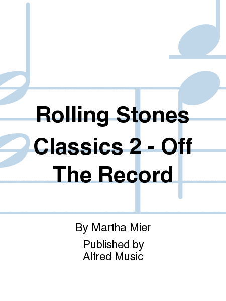 Rolling Stones Classics 2 - Off The Record
