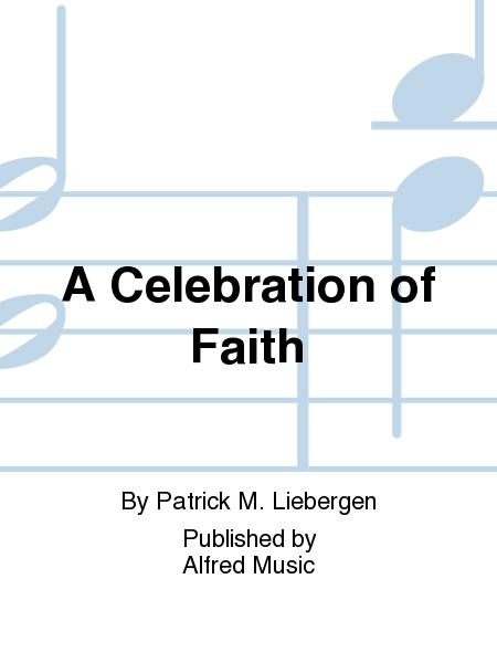 A Celebration of Faith