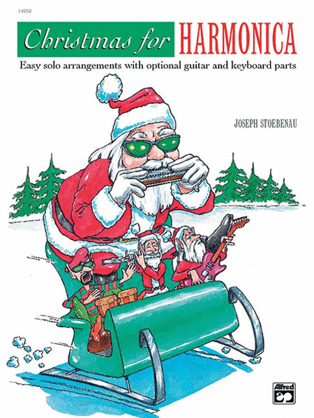 Christmas For Harmonica Sheet Music By Joe Stoebenau - Sheet Music Plus