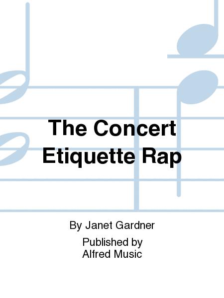 The Concert Etiquette Rap