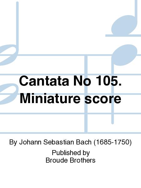 Cantata No 105. Miniature score