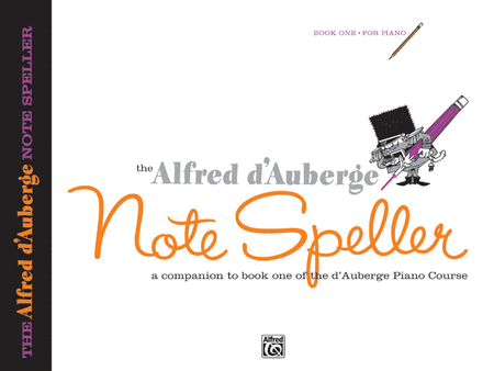 Alfred d'Auberge Piano Course Note Speller - Book 1