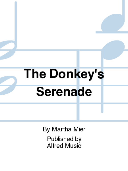 The Donkey's Serenade