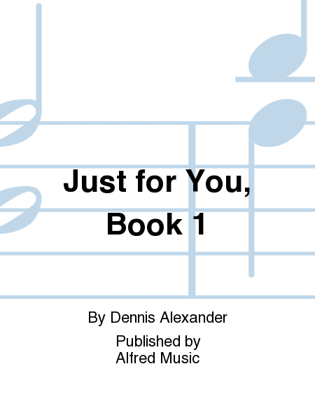 Just for You, Book 1