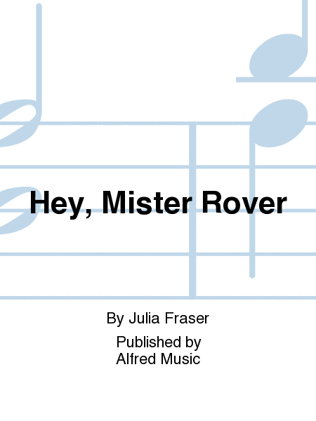 Hey, Mister Rover
