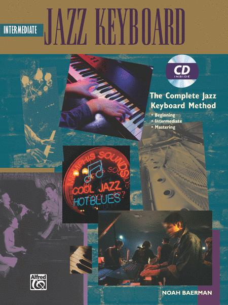 Complete Jazz Keyboard Method: Intermediate Jazz Keyboard
