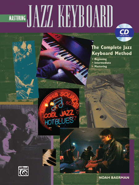 Complete Jazz Keyboard Method: Mastering Jazz Keyboard