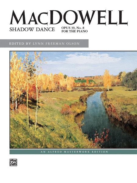 Shadow Dance, Opus 39, No. 8
