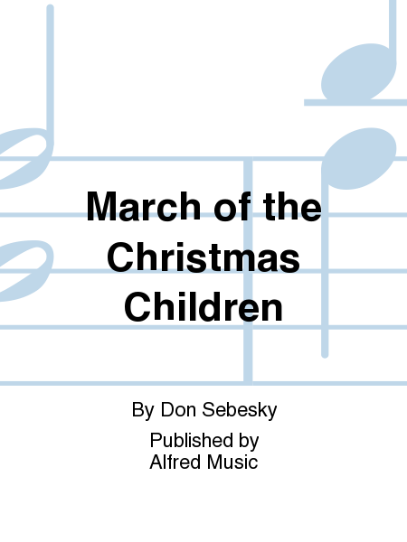 March of the Christmas Children