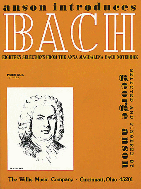 Bach - Eighteen Selections from the Anna Magdalena Bach Notebook