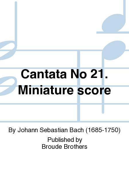 Cantata No 21. Miniature score