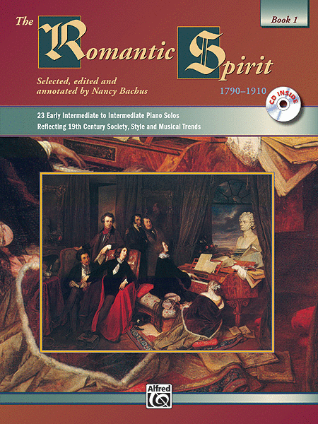 The Romantic Spirit (1790--1910), Book 1