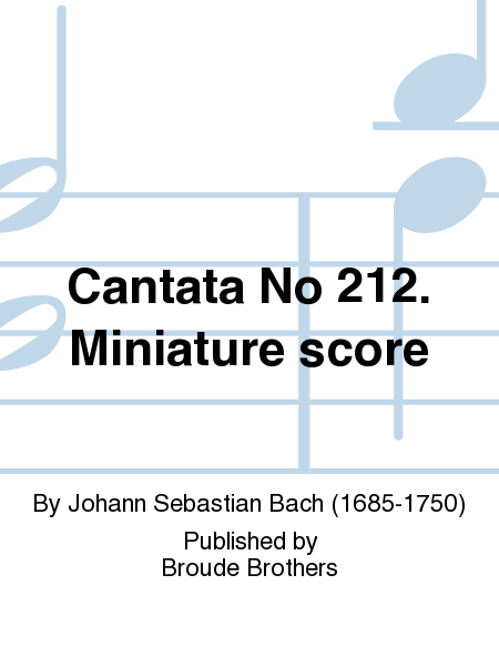 Cantata No 212. Miniature score