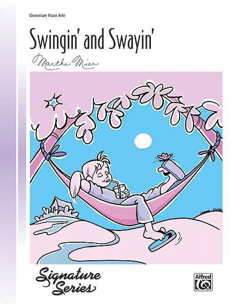 Swingin' and Swayin'
