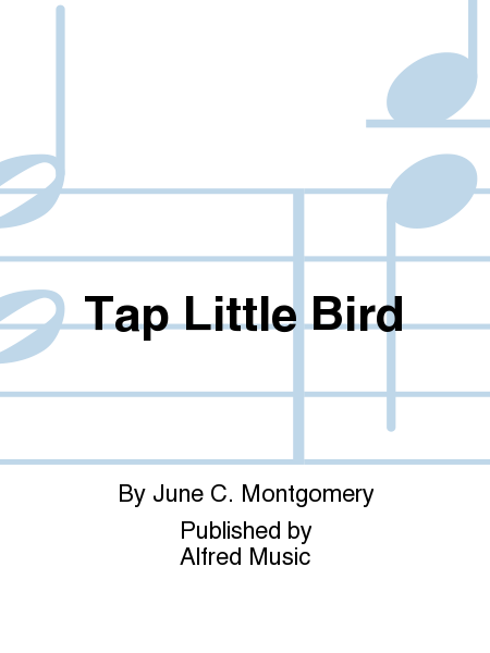 Tap Little Bird