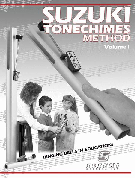 Suzuki Tonechimes Method, Volume 1, Volume 1