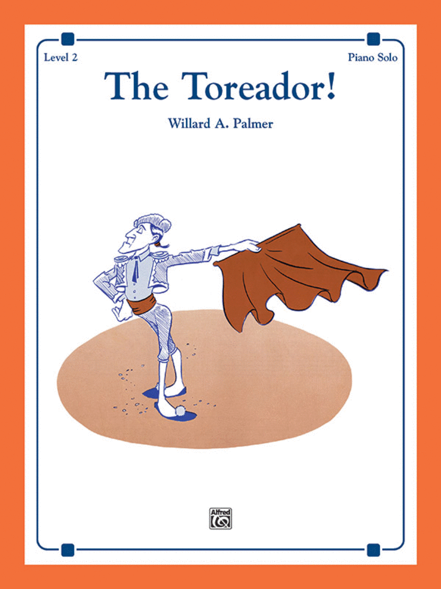 The Toreador!