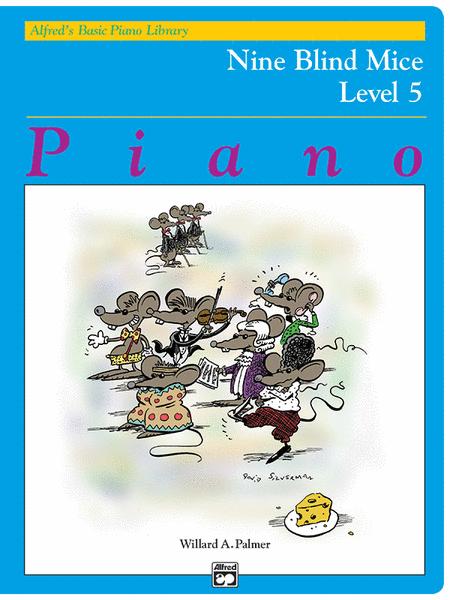 Nine Blind Mice