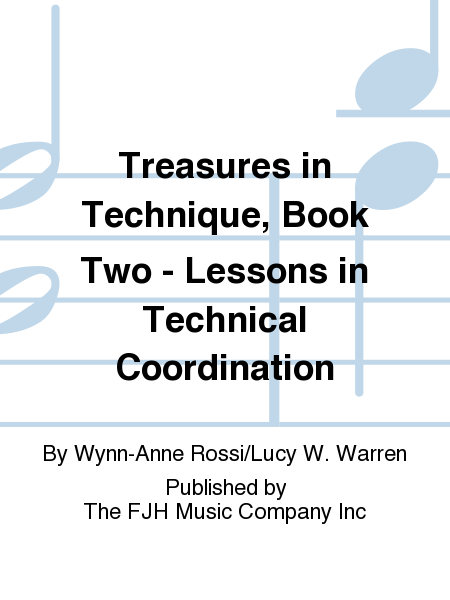 Treasures in Technique, Book Two - Lessons in Technical Coordination