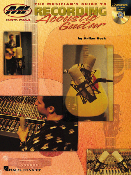 The Musician's Guide to Recording Acoustic Guitar
