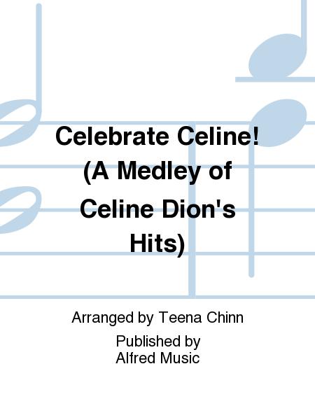 Celebrate Celine!