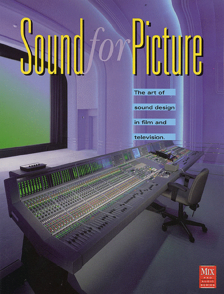 Sound for Picture - Revised Edition