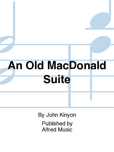 An Old MacDonald Suite