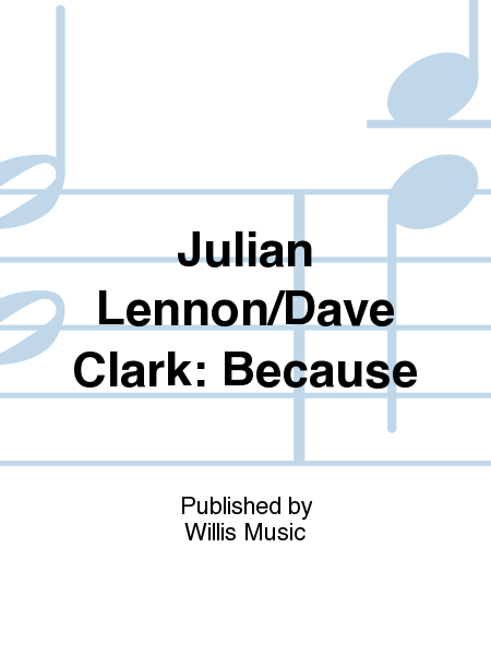Julian Lennon/Dave Clark: Because