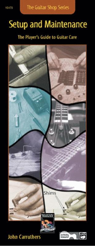 Guitar Shop -- Setup and Maintenance