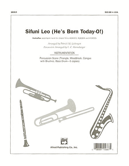 Sifuni Leo! (He's Born Today-O!)