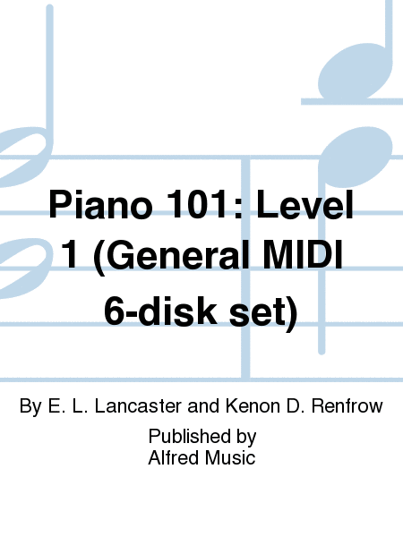 Piano 101: Level 1 (General MIDI 6-disk set)
