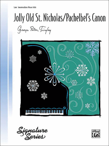 Jolly Old St. Nicholas / Pachelbel's Canon