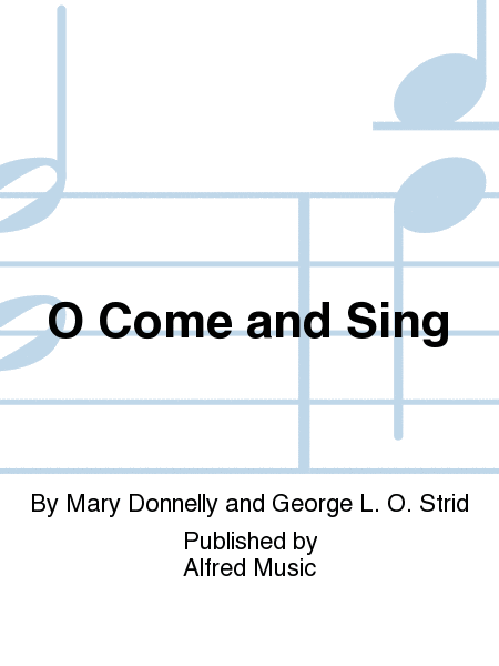 O Come and Sing