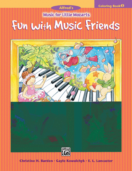 Music for Little Mozarts - Fun with Music Friends (Coloring Book 1)