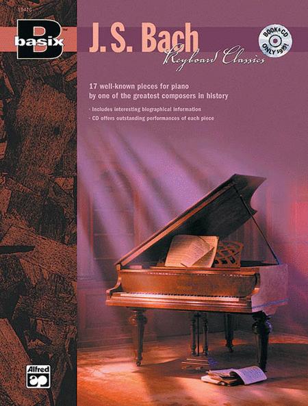 Basix Keyboard Classics J. S Bach