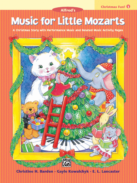Music for Little Mozarts - Christmas Fun (Book 1)